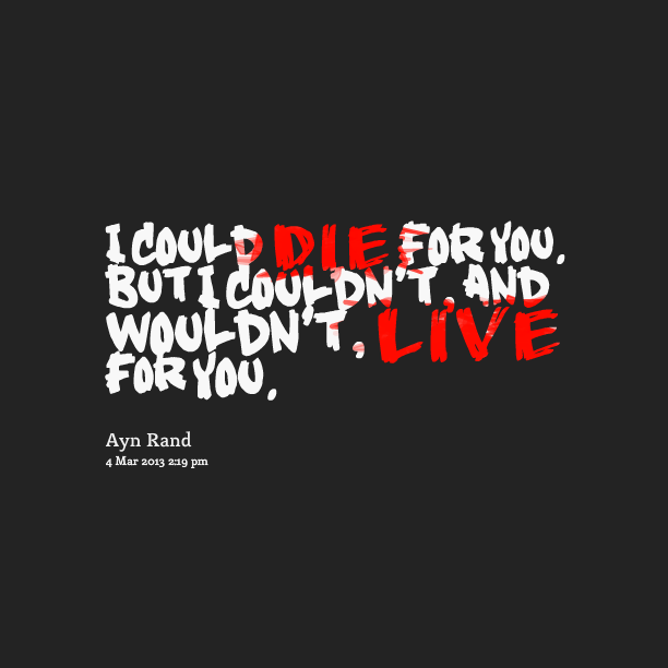 10330-i-could-die-for-you-but-i-couldnt-and-wouldnt-live
