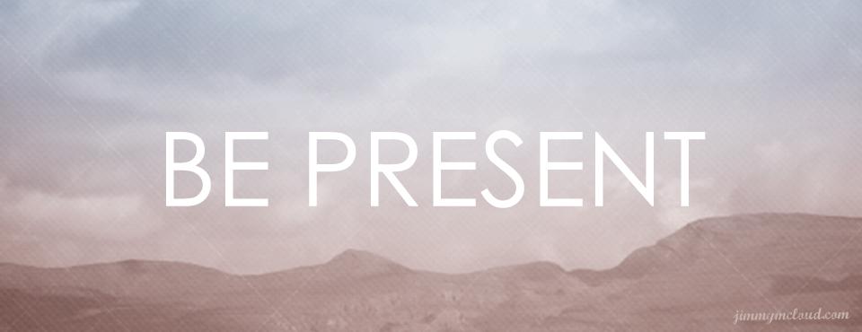 Be-Present