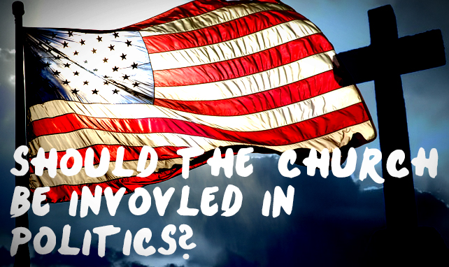 should-the-church-be-involved-in-politics