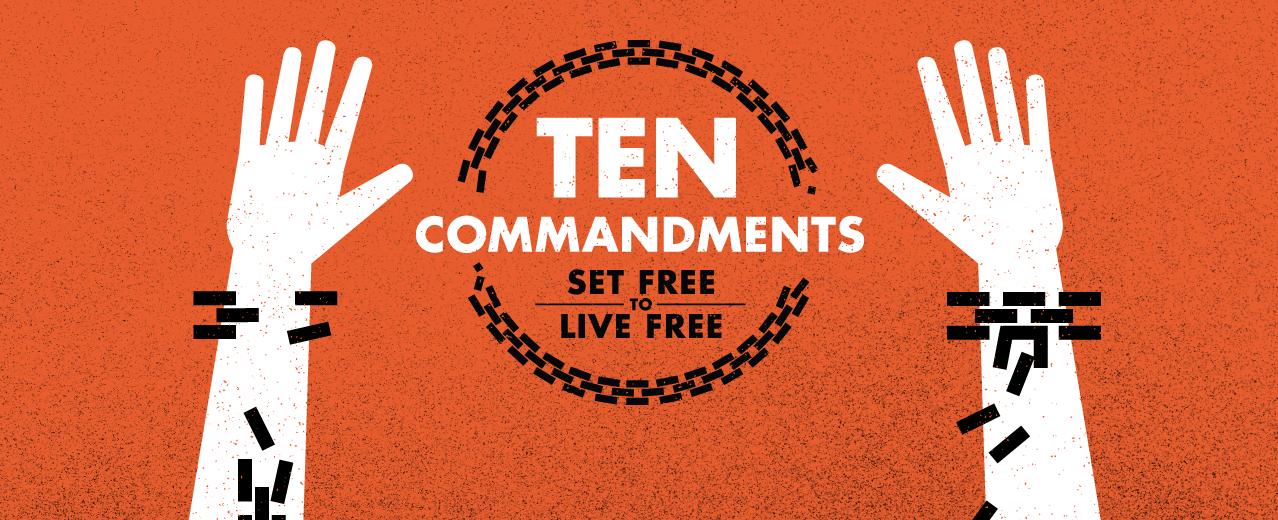 ten-commandments-set-free-to-live-free_27594_banner_img
