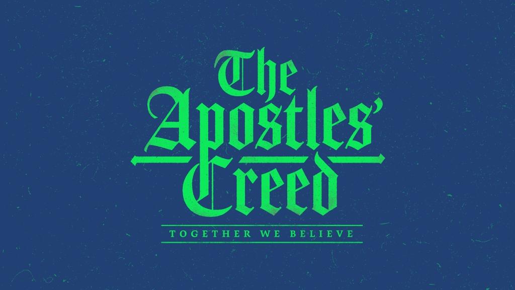 0e4453898_1440084142_sermons-series-desktop-the-apostles-creed-3