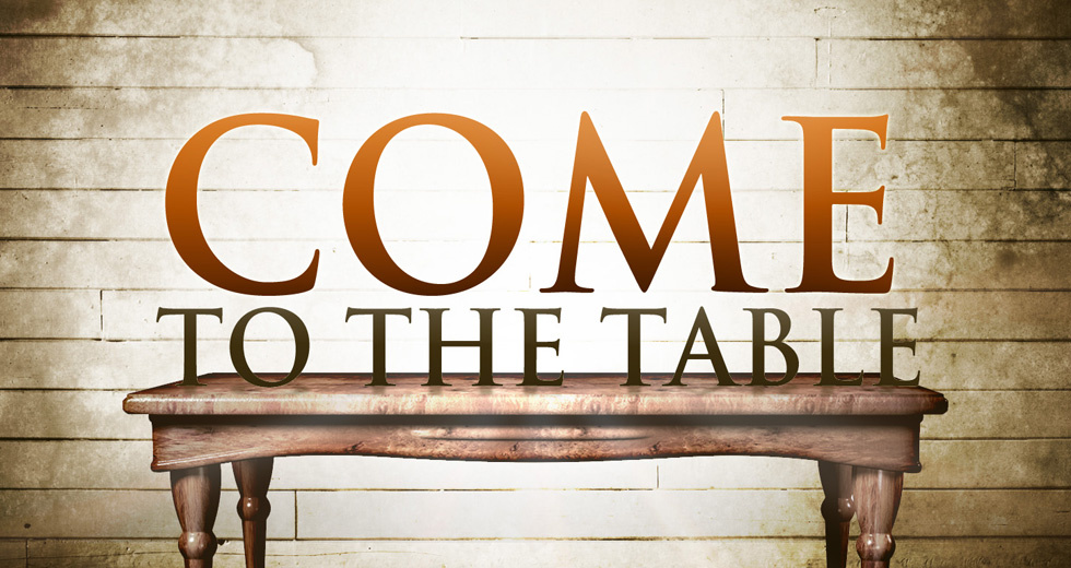 tcaa-come-to-the-table-sermon-series-header