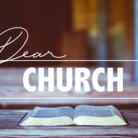 Dear Church...