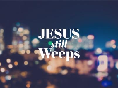 jesus-still-weeps