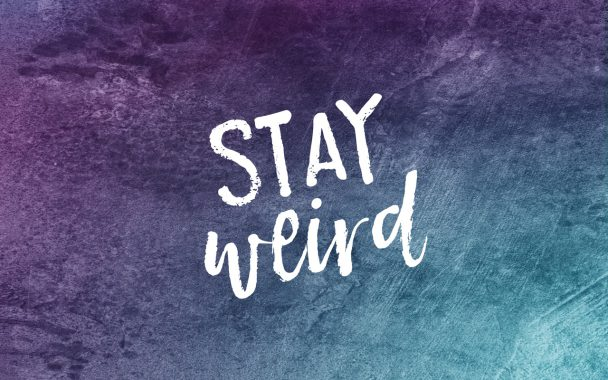 stay-weird-wallpaper-design-608x380