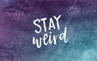 stay-weird-wallpaper-design-608x380