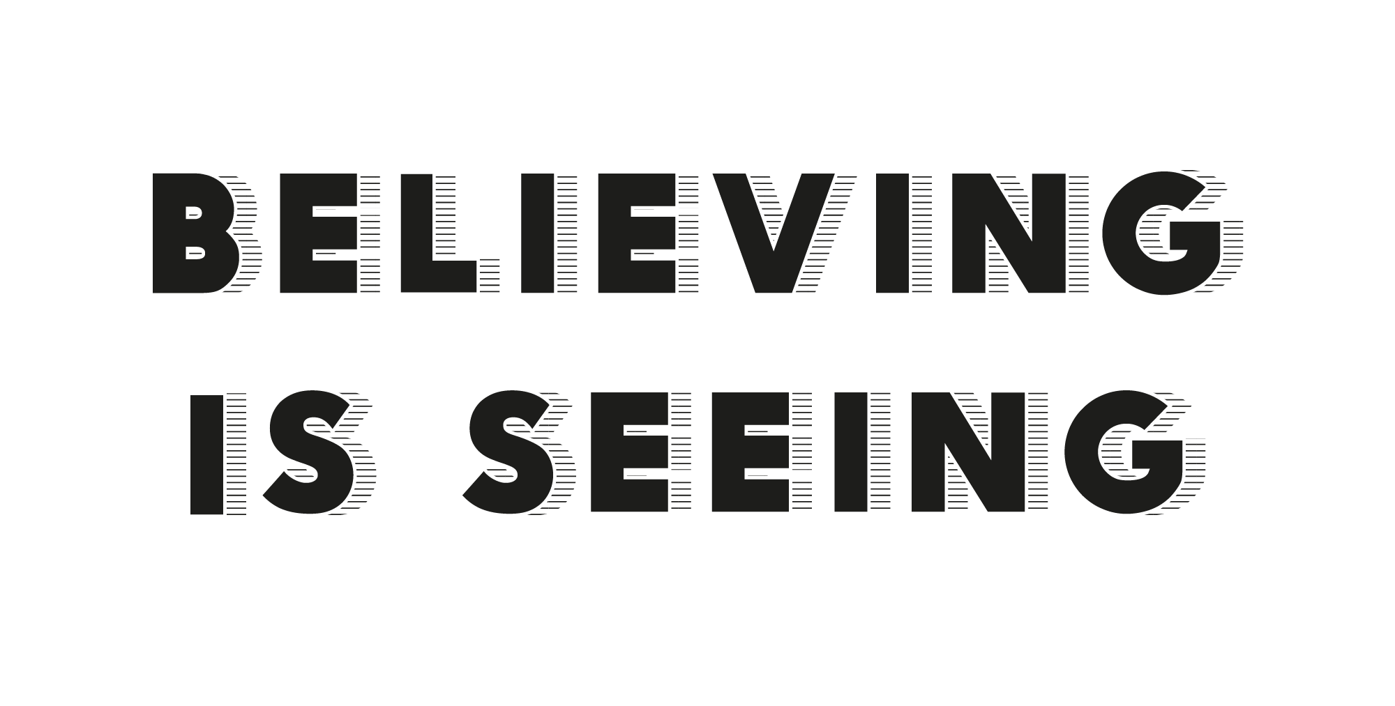 Believing-Is-Seeing-Large