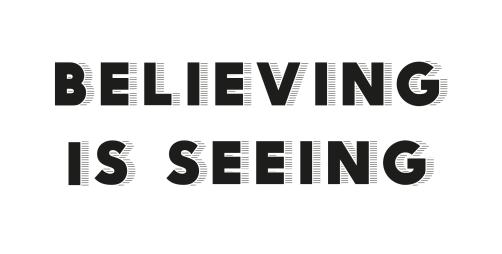Believing-Is-Seeing-Large