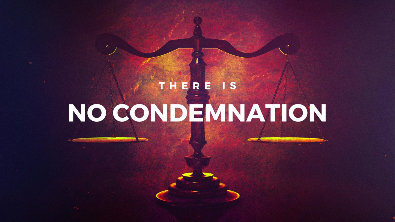 No+Condemnation+Message+Slide