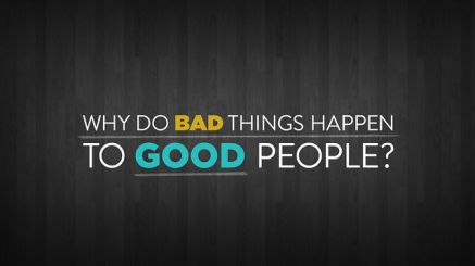 Why-Do-Bad-Things-Happen-to-Good-People
